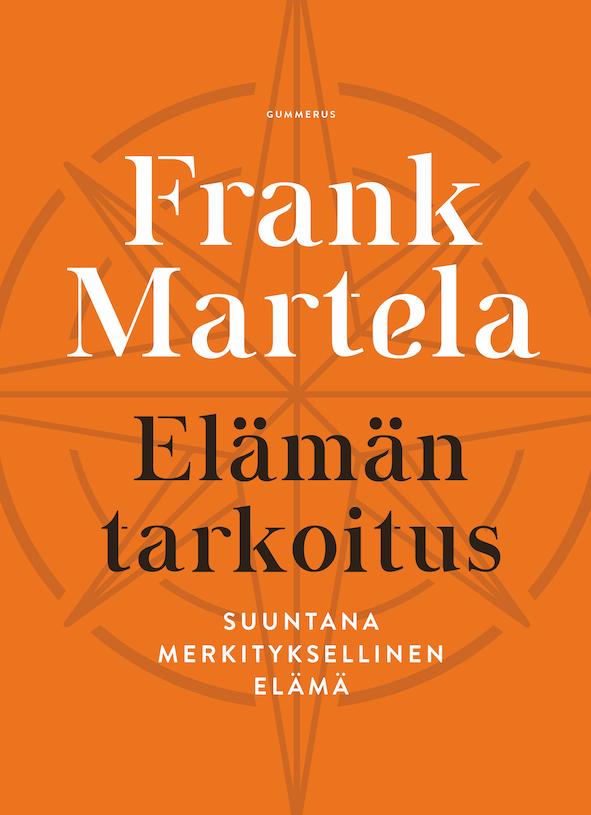 Frank Martelan kirja Elämän tarkoitus